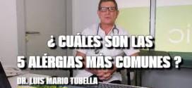 Las 5 Alergias más comunes por el Doctor Luis Mario Tubella.